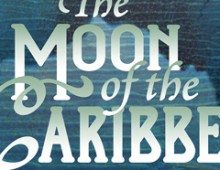 The Moon of the Caribbees
